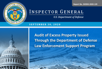 Audit of Excess Property Issued Through the Department of Defense Law Enforcement Support Program (DODIG-2020-129)