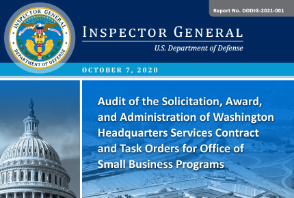 Audit of the Solicitation, Award, and Administration of WHS Contract and Task Orders for Office of Small Business Programs