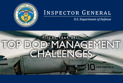 Top DoD Management Challenges – Fiscal Year 2021