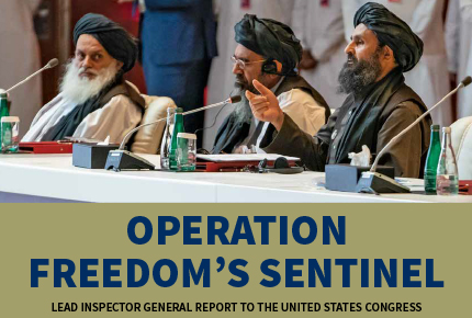 Lead Inspector General for Operation Freedom's Sentinel I Quarterly Report to the United States Congress I July 1, 2020 - September 30, 2020